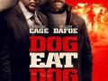 دانلود فیلم Dog Eat Dog ۲۰۱۶ :: دانلود آهنگ جدید سانجا موزیک